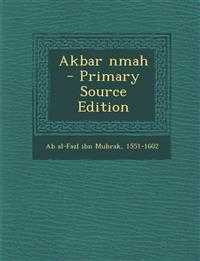 Akbar Nmah - Primary Source Edition