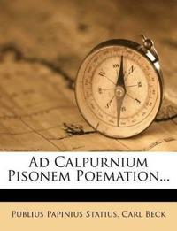 Ad Calpurnium Pisonem Poemation...