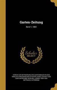 GER-GARTEN-ZEITUNG BAND 1 1882