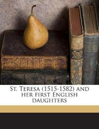 St. Teresa (1515-1582) and her first English daughters