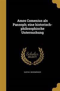 GER-AMOS COMENIUS ALS PANSOPH