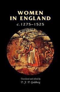 Women in England, C. 1275-1525