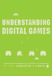 Understanding Digital Games