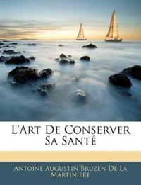 L'art De Conserver Sa Sant