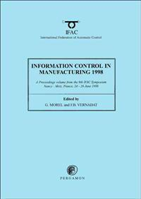 Information Control in Manufacturing 1998 (2-Volume Set)