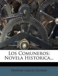 Los Comuneros: Novela Historica...