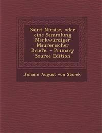 Saint Nicaise, oder eine Sammlung Merkwürdiger Maurerischer Briefe.