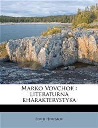 Marko Vovchok : literaturna kharakterystyka