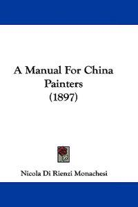 A Manual for China Painters