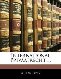 International Privaatrecht ...
