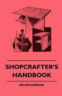 Shopcrafter's Handbook