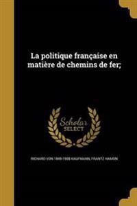 FRE-POLITIQUE FRANCAISE EN MAT