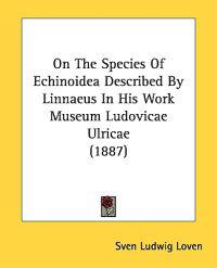 On the Species of Echinoidea Described by Linnaeus in His Work Museum Ludovicae Ulricae