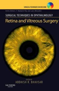 Surgical Techniques in Ophthalmology Series: Retina and Vitreous Surgery