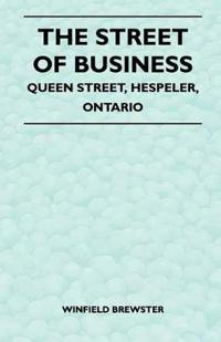 The Street of Business - Queen Street, Hespeler, Ontario