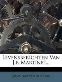 Levensberichten Van J.f. Martinet...