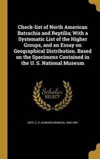 CHECK-LIST OF NORTH AMER BATRA