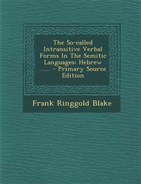 The So-called Intransitive Verbal Forms In The Semitic Languages: Hebrew ......