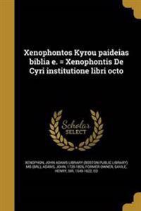 GRC-XENOPHONTOS KYROU PAIDEIAS