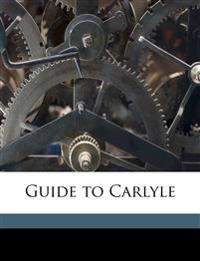 Guide to Carlyle Volume 2