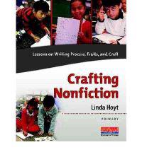 Crafting Nonfiction Primary: Lessons on Writing Process, Traits, and Craft (Grades K-2) [With DVD]