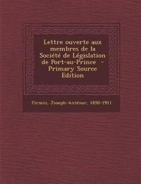 Lettre ouverte aux membres de la Société de Législation de Port-au-Prince