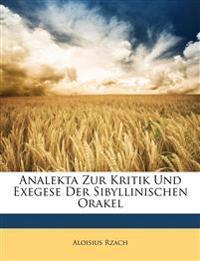 Analekta Zur Kritik Und Exegese Der Sibyllinischen Orakel