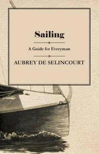 Sailing - A Guide for Everyman