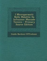I Microparassiti Nelle Malattie Da Infezione: Manuale Tecnico