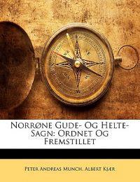 Norrone Gude- Og Helte-Sagn