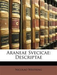 Araneae Svecicae: Descriptae