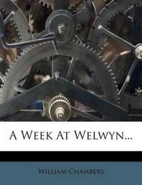 A Week At Welwyn...