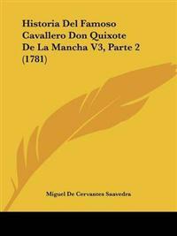 Historia Del Famoso Cavallero Don Quixote De La Mancha V3, Parte 2 (1781)