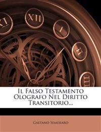 Il Falso Testamento Olografo Nel Diritto Transitorio...