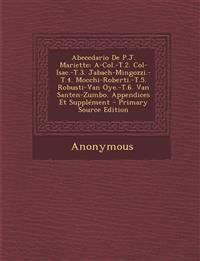 Abecedario de P.J. Mariette: A-Col.-T.2. Col-Isac.-T.3. Jabach-Mingozzi.-T.4. Mocchi-Roberti.-T.5. Robusti-Van Oye.-T.6. Van Santen-Zumbo. Appendic
