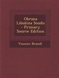 Obrana Libu Ina Soudu - Primary Source Edition