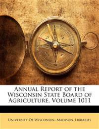Annual Report of the Wisconsin State Board of Agriculture, Volume 1011
