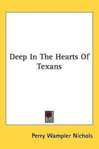 Deep in the Hearts of Texans