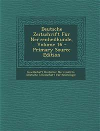 Deutsche Zeitschrift Für Nervenheilkunde, Volume 16 - Primary Source Edition