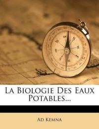 La Biologie Des Eaux Potables...
