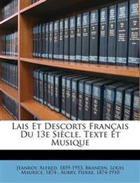 Lais Et Descorts Français Du 13e Siècle. Texte Et Musique