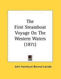 The First Steamboat Voyage on the Western Waters