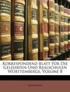 Korrespondenz-Blatt Für Die Gelehrten-Und Realschulen Württembergs, Volume 8