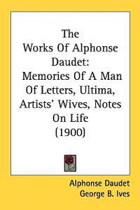 The Works of Alphonse Daudet