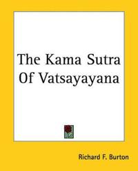 The Kama Sutra Of Vatsayayana