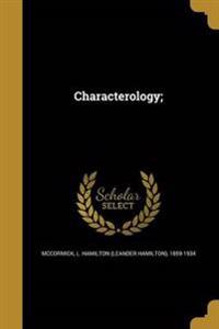 CHARACTEROLOGY