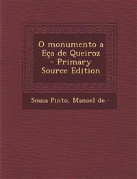 O monumento a Eça de Queiroz  - Primary Source Edition