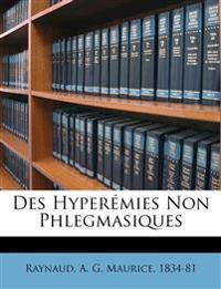 Des Hyperémies Non Phlegmasiques