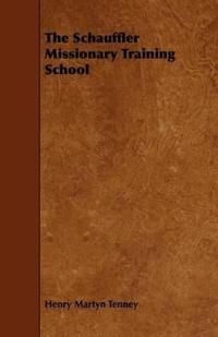 The Schauffler Missionary Training School