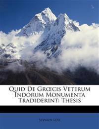 Quid De Grœcis Veterum Indorum Monumenta Tradiderint: Thesis